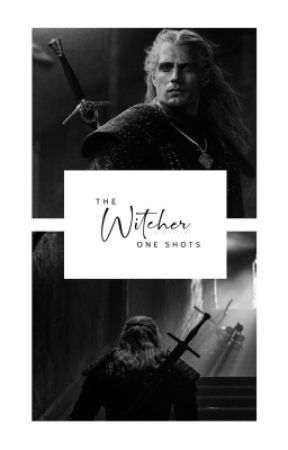 THE WITCHER one shots by -incalescent