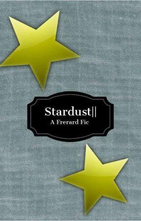 Stardust||A Ferard Fanfic by black_butler24