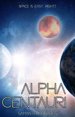 Alpha Centauri by SamanthaLinares3