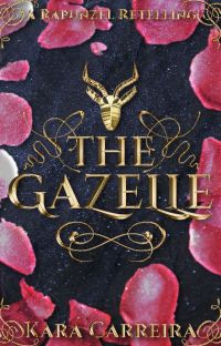 The Gazelle (A Rapunzel Retelling) cover