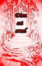 Dieu est cruel by Genaysis