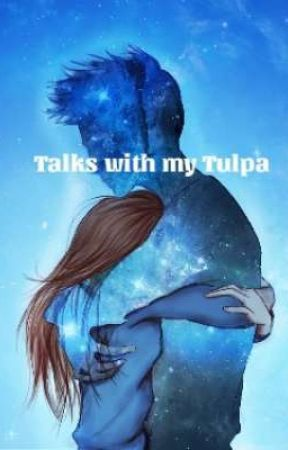 Talks with my Tulpa by LittleChainy