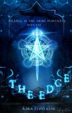 The Edge by kiracamilaellie