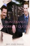Ironstrange Incorrect Quotes 2 cover