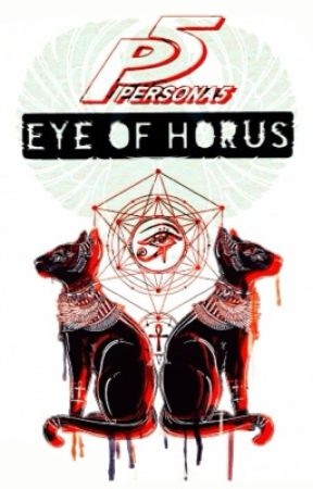 Eye of Horus (Persona 5) by CelestialShadowWolf