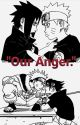"""""""Our Anger."""" by icametolaughatyou"""