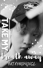 Take My Breath Away | Chensung by TaeyongsFebreeze