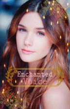 Enchanted Voice (Twilight Fanfic) ((Complete)) by xMis-Redx