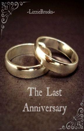 The Last Anniversary by -LizzieBrooks-