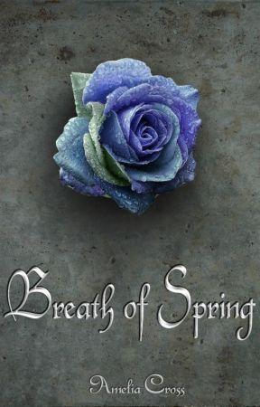 Breath of Spring (Dusk Series - Book 2) by AmeliaCrossGE