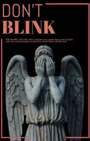 Don't Blink by CapnJackHarkness