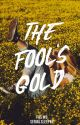 The Fool's Gold by