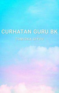 Curhatan Guru BK || Tomioka Giyuu cover