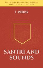 Santri and Sounds by FAndrian