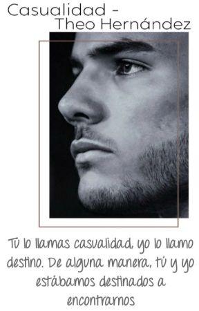 Casualidad - Theo Hernández by Romagnolismiile