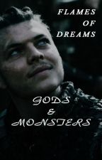 FLAMES OF DREAMS SERIES: GODS & MONSTERS [READER x IVAR] by HopeVainProductions