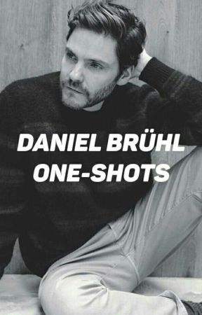 Daniel Brühl One-Shots  by lydiapalmer221b