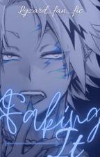 Faking It by lyzard_fan_fics