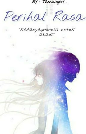 Quotes (Perihal Rasa) by Rainygirli
