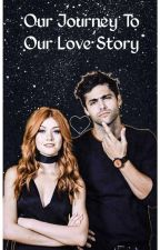 Our Journey To Our Love Story (Clalec) by _EverlarkRules_