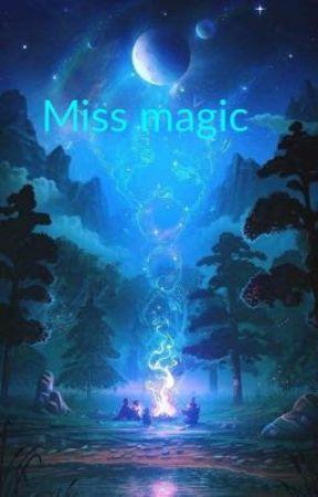 Miss magic  by nerdy_birdy9