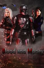 Blood and Money - The Mandalorian by tlorehand