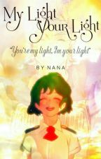 My Light,Your Light || MiriFemDeku by nana_academia1002