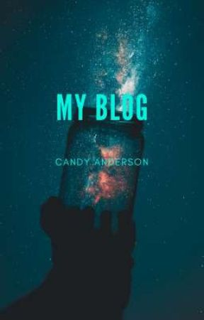 My Blog by Candy_Anderson
