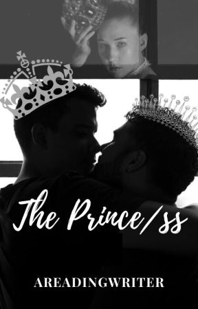 The Prince/ss by AReadingWriter