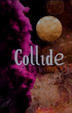 Collide. by burningsuun
