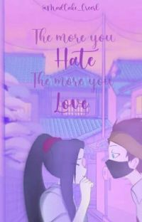 The More You Hate The More You Love cover