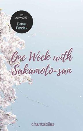 One Week with Sakamoto-san by chantabiles