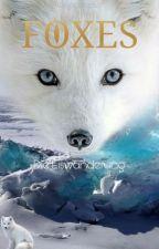 FOXES-Die Eiswanderung by Fantasieherz