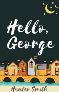Hello, George cover