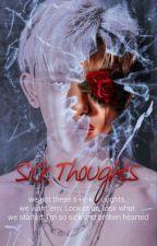 SICK THOUGHTS by jixiusoo