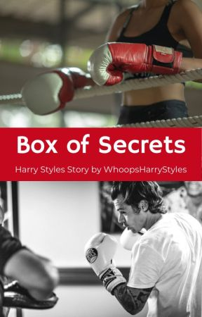 Box of Secrets by WhoopsHarryStyles