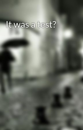 It was a test? by DiapergirlStories5