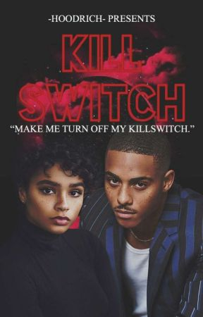 Killswitch.  by -hoodrich-