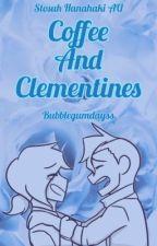 Coffee and Clementines // Stosuh Hanahaki AU by BubblegumDayss
