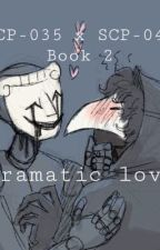 Dramatic love  by Satanscaprisun
