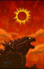 Godzilla: I Am Become Death (Female Godzilla x Male Reader) by LordAuthor259