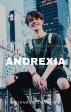anorexia//an anthony reeves fanfic by mrsxgraygubler