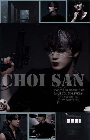 choi san • fanfic by agust-em