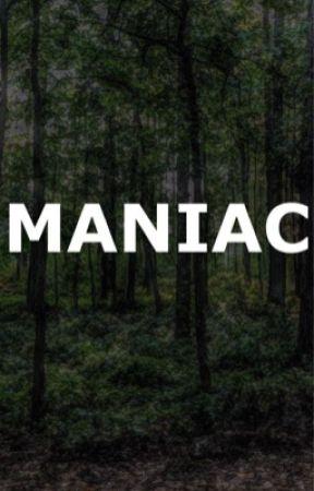 Maniac by Dorito_7