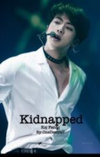 Kidnapped • Ksj by OneDesire7