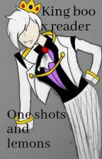 king boo x reader one shots and lemons by dreamingfoxy