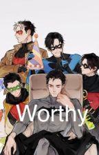 Worthy  Batfamily x Male! OC [Discontinued] by StillapieceGarbage