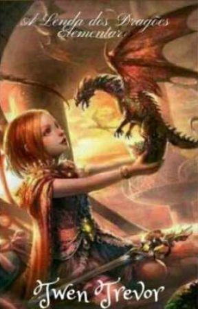 A Lenda dos Dragões Elementares by TwenTrevor