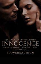Innocence | (ᴏɴ ʜᴏʟᴅ) by ILoveReadingN