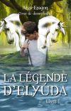 La légende d'Elyúda   [en cours de réécriture] cover